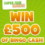 win £500 bingo cash