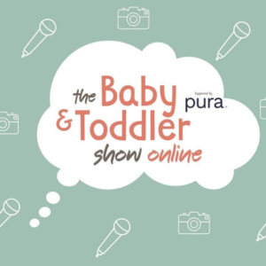 Free Baby & Toddler Show Online Tickets (Worth £10)